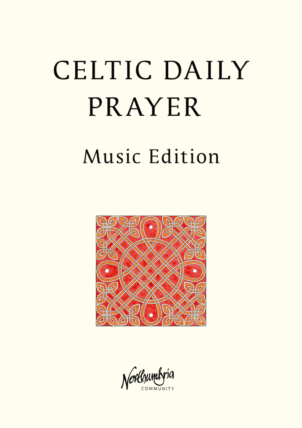 Celtic Daily Prayer Music Edition