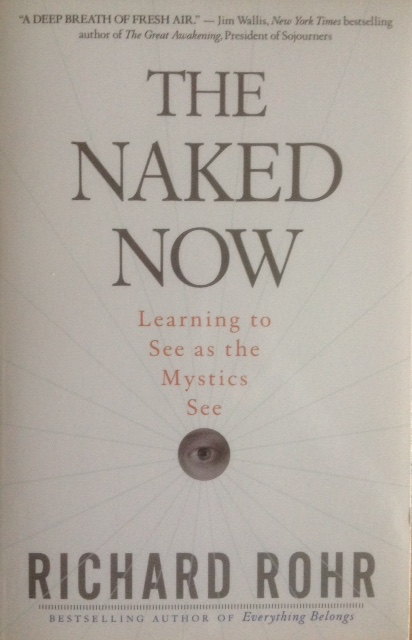 The naked now richard rohr pic 172
