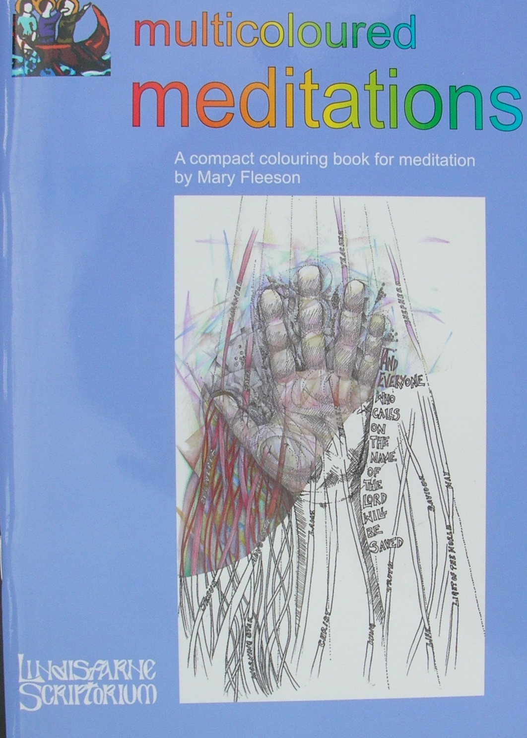 Multicoloured Meditations