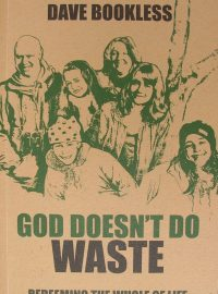God Doesn't Do Waste