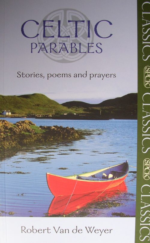 Celtic Parables Classics