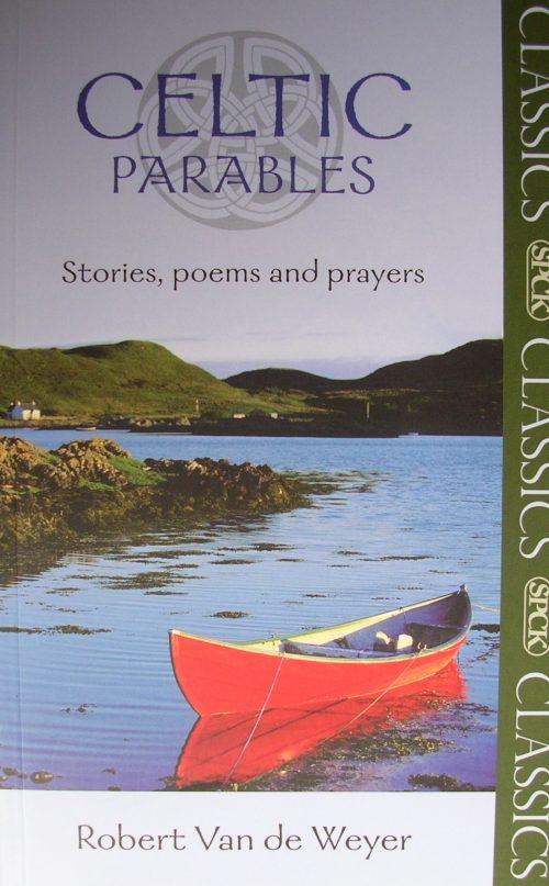 Celtic Parables Classics