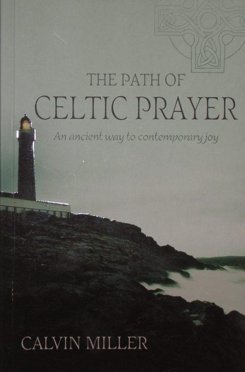 The Path of Celtic Prayer