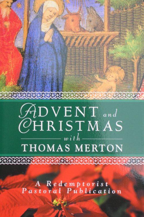 Advent and Christmas Wisdom with Thomas Merton