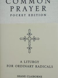 Common Prayer for Ordinary Radicals Pocket edition