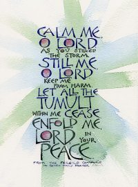 Calm me O Lord