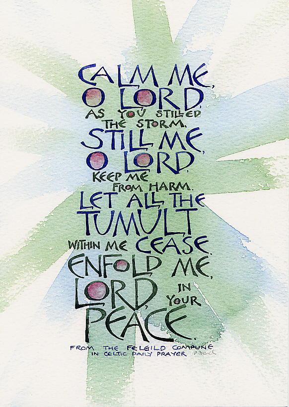 Calm me O Lord