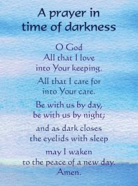 A Prayer in Time of Darkness